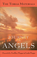 Journey of the Angels The Tobias Materials