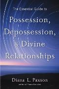 Essential Guide to Possession Depossession & Divine Relationships