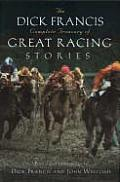 Dick Francis Complete Treasury Of Great Racing Stories