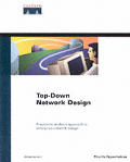 Top-Down Network Design (Cisco Press Design and Implementation Series)