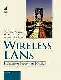 Wireless LANs: Implementing Interoperable Networks