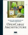 Opencable Architecture