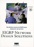 EIGRP Network Design Solutions
