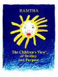The Children's View of Destiny and Purpose