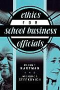 Ethics For School Business Officials