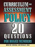 Curriculum and Assessment Policy: 20 Questions for Board Members
