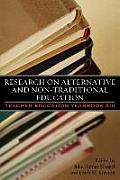Research on Alternative and Non-Traditional Education: Teacher Education Yearbook XIII