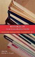 Research on Teacher Induction: Teacher Education Yearbook XIV