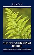 The Self-Organizing School: Next Generation Comprehensive School Reforms