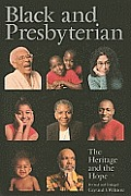 Black & Presbyterian: The Heritage & the Hope