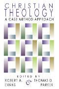 Christian Theology: A Case Method Approach