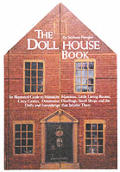 Dollhouse Book An Illustrated Guide To Miniatu