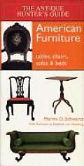 American Furniture: Tables, Chairs, Sofas & Beds (Antique Hunter's Guides)