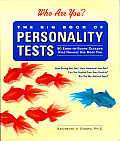 Big Book of Personality Tests 100 Easy To Score Quizzes That Reveal the Real You