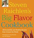 Steven Raichlens Big Flavor Cookbook