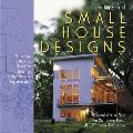 The Big Book of Small House Designs: 75 Award-Winning Plans for Houses 1,250 Square Feet or Less