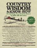 Country Wisdom and Know-How: A Practical Guide to Living Off the Land Cover