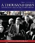 A Thousand Days: John F. Kennedy In The White House by Arthur M Jr Schlesinger