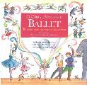 A Child's Introduction to Ballet: The Stories, Music, and Magic of Classical Dance