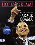 Hopes & Dreams The Story of Barack Obama