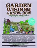 Garden Wisdom and Know-How: Everything You Need to Know to Plant, Grow, and Harvest Cover