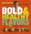Bold & Healthy Flavors: 450 Recipes from Around the World Cover