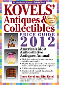 Kovels Antiques & Colectibles Price Guide 2012 Americas Bestselling Antiques Annual