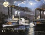 Historic Maps and Views of the Old South: 24 Frameable Maps and Views