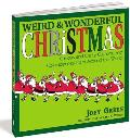 Weird and Wonderful Christmas: Curious and Crazy Customs and Coincidences from Around the World Cover