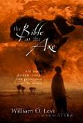 The Bible or the Axe: One Man's Dramatic Escape from Persecution in the Sudan