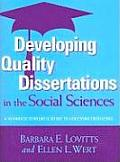 Developing Quality Dissertations in the Social Sciences: A Graduate Student's Guide to Achieving Excellence (Developing Quality Dissertations)