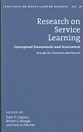 Research on Service Learning: Conceptual Frameworks and Assessment: Students and Faculty