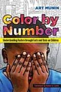 Color by Number Understanding Racism Through Facts & STATS on Children