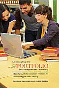 Leveraging the Eportfolio for Integrative Learning: A Faculty Guide to Classroom Practices for Transforming Student Learning