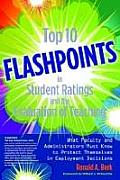 Top 10 Flashpoints in Student Ratings and the Evaluation of Teaching: What Faculty and Administrators Must Know to Protect Themselves in Employment De