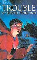 Trouble at Silver Pines Inn Grd 4-7
