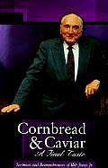 Cornbread & Caviar: A Final Taste