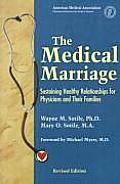 Medical Marriage Sustaining Healthy Relationship for Physicians & Their Families