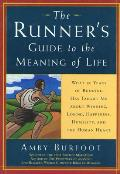Runners Guide To The Meaning Of Life What 35 Y