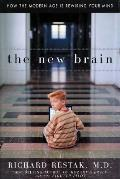 New Brain How The Modern Age Is Rewiring