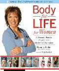 Body for Life for Women A Womans Plan for Physical & Mental Transformation