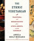 Ethnic Vegetarian Traditional & Modern Recipes from Africa America & the Caribbean