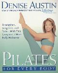 Pilates for Every Body Strengthen Lengthen & Tone With This Complete 3 Week Body Makeover