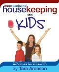 Mrs Clean Jeans Housekeeping with Kids Family Pick Up Lines & Household Routines That Work with Less Work from You