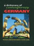 Dictionary of Contemporary Germany (Contemporary Country Dictionaries)