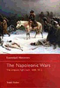The Napoleonic Wars: The Empires Fight Back 1808-1812