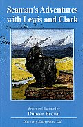 Seaman's Adventures with Lewis and Clark (Adventures in History)