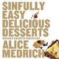 Sinfully Easy Delicious Desserts Cover