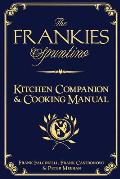 The Frankies Spuntino Kitchen Companion and Cooking Manual Cover