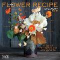 The Flower Recipe Wall Calendar 2016